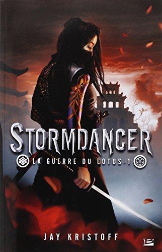 Guerre du lotus (1) : Stormdancer