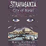 City of Masks: Stravaganza, Book 1 | Mary Hoffman