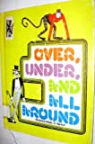 img - for Over, Under, and All Around : Relationships in Space (Concept Book) book / textbook / text book