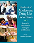 Handbook of Adolescent Drug Use Preve...