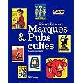 Marques et pubs cultes : Ann�es 1940-1960