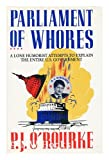 Parliament of Whores (0871134551) by P.J. O'Rourke