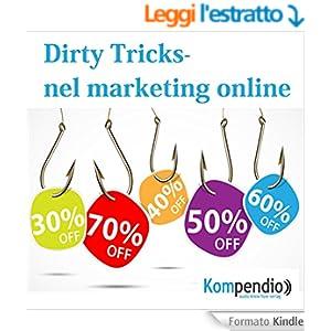 DIRTY TRICKS nel marketing online