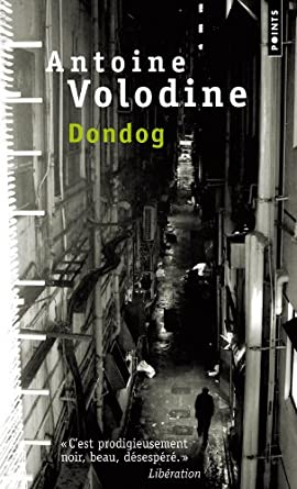 Dondog - Antoine Volodine
