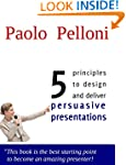 Learn the 5 Principles For Persuasive...