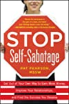 Stop Self-Sabotage: Get Out of Your O...