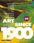 Art Since 1900: Modernism * Antimoder...