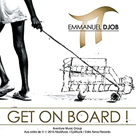 Amazon.com: Get on Board: Emmanuel Pi Djob: MP3 Downloads