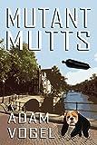 Mutant Mutts