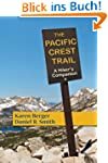 The Pacific Crest Trail: A Hiker's Co...