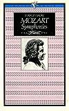 Mozart Symphonies (Ariel Music Guides) (0563127694) by Sadie, Stanley