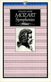 Mozart Symphonies (Ariel Music Guides), Sadie, Stanley