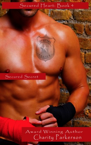 Secured Secret (Secured Heart)