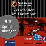 Verschollen im Dartmoor (Compact Lernkrimi Audio-Learning): Englisch Niveau A2 - Sprachübungen - inkl. Begleitbuch als PDF | Joseph M. Sykes,Barbara Holle
