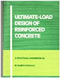 img - for Ultimate-load design of reinforced concrete: A practical handbook (A Viewpoint publication) book / textbook / text book