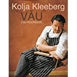 "VAU, Das Kochbuchvon ""Kolja Kleeberg"""
