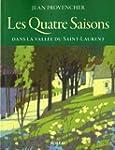 Quatre saisons (Les) - Provencher