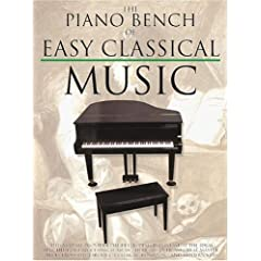 The Piano Bench of Easy Classical Music (Piano Collections)