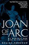 Joan of Arc: By Herself and Her Witnesses (0812812603) by Régine Pernoud