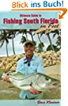 Ultimate Guide to Fishing South Flori...