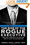 The Rise of the Rogue Executive: How...