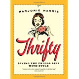 Thrifty: Living the Frugal Life with Styleby Marjorie Harris