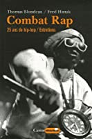 Combat Rap : 25 Ans de hip-hop