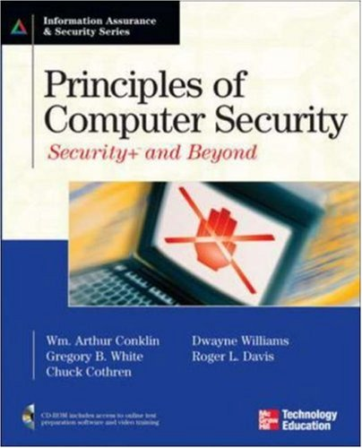 Principles of Computer Security: Security+ and Beyond