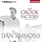 The Crook Factory | [Dan Simmons]