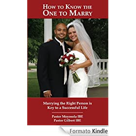 HOW TO KNOW THE ONE TO MARRY (English Edition)