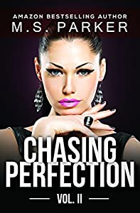 Chasing Perfection: Volume 2