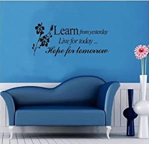 OneHouse Learn From Yesterday Live for Today Hope for Tomorrow Quote with Folower Peel and Stick Wall Sayings Decal Sticker by OneHouse