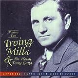 Irving Mills, Volume Two ~ Irving Mills