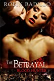 The Betrayal (Blood Hunter Book 2)