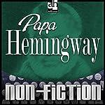 Papa Hemingway | A. E. Hotchner
