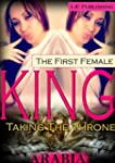 The First Female King: Taking the Throne