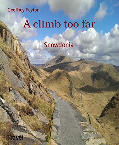 A climb too far: Snowdonia PDF