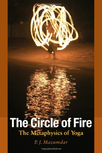 The Circle of Fire: The Metaphysics of Yoga