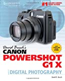 David Busch David Busch's Canon Powershot G1 X Guide to Digital Photography (David Busch's Digital Photography Guides)