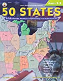 50 States, Grades 3 - 5: Great Supplemental Activities to Complement Any Social Studies Curriculum