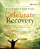Celebrate Recovery, Updated Curriculum Kit: A Program for Implementing a Christ-Centered Recovery Ministry in Your Church (0310268478) by Warren, Rick