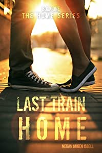 (FREE on 6/14) Last Train Home by Megan Nugen Isbell - http://eBooksHabit.com