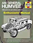 Am General Humvee Manual: The US Army...