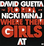 Where Them Girls at (Feat Flo Rida & Nicki Minaj)