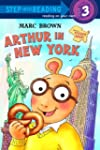 Arthur in New York (Step Into Reading...