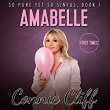 Amabelle: So Pure Yet So Sinful Book Series (       UNABRIDGED) by Connie Cliff Narrated by Sierra Kline