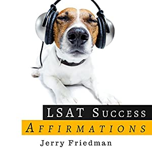 LSAT Success Affirmations: Master Your Mental State Master Your LSAT Audiobook