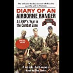 Diary of an Airborne Ranger: An LRRP's Year in the Combat Zone   Frank Johnson