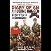 Diary of an Airborne Ranger: An LRRP's Year in the Combat Zone | [Frank Johnson]
