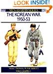 The Korean War, 1950-53 (Men-at-Arms)